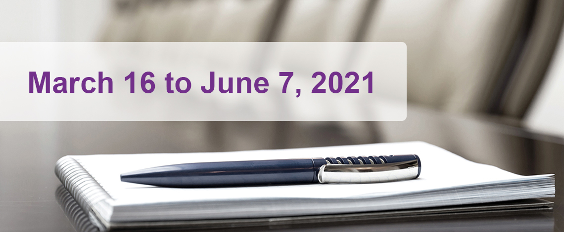 March 16 to June 7, 2021