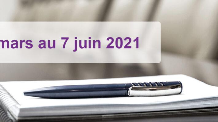 16 mars au 7 juin 2021