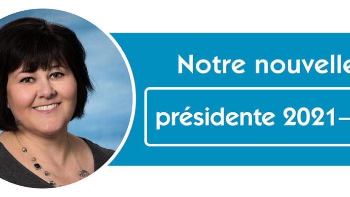 Notre nouvelle présidente 2021-22